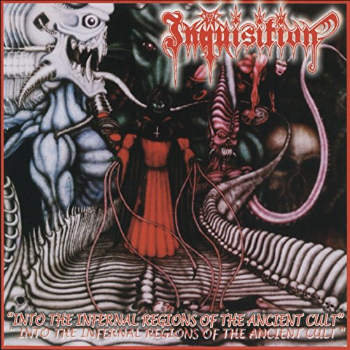 Inquisition: Into The Infernal Regions Of The Ancient Cult (Audio CD)