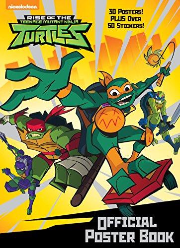 Rise of the Teenage Mutant Ninja Turtles: Official Poster Book (Rise of the Teenage Mutant Ninja ()