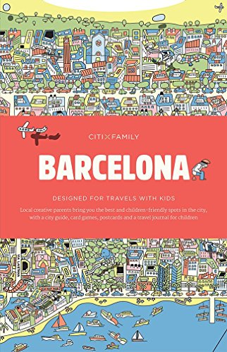 CITIxFamily City Guides - Barcelona: Designed for travels with kids por Collectif