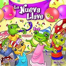 Childrens Spanish book: La Nueva Llave :Enseñar a su hijo la ...