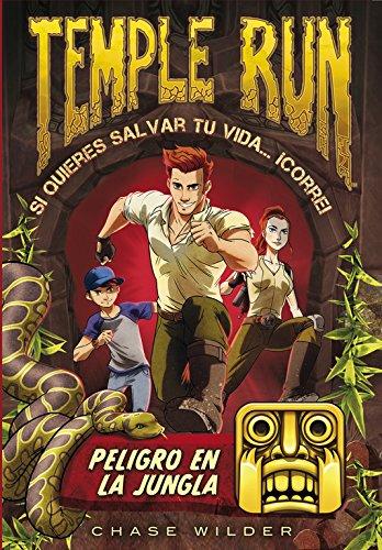 Peligro en la jungla (Temple Run 1) (Jóvenes lectores)