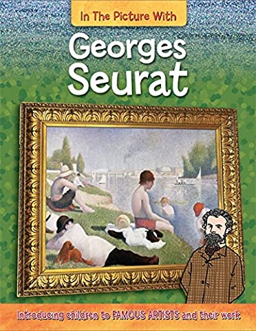 Georges Seurat (In the Picture With)