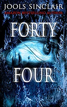 Forty-Four (44 series Book 1) (English Edition) par [Sinclair, Jools]