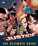DC Justice League - The Ultimate Guide to the World's Greatest Superheroes (Dc Comics)