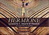 Hermione: La Fayette's Frigate of Freedom
