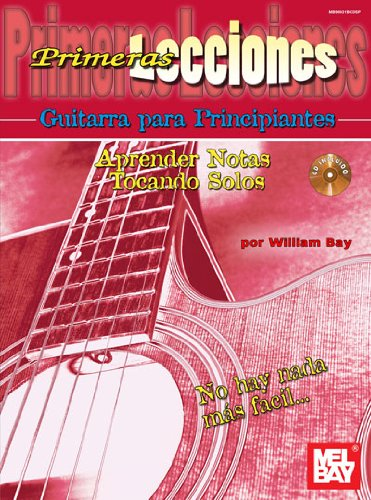 First Lessons Beginning Guitar, Spanish dition +CD por William (Author Bay