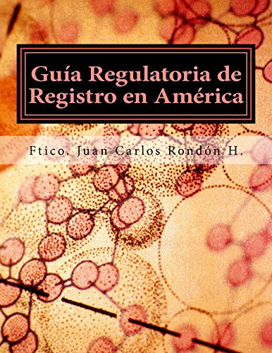 GUIA REGULATORIA DE REGISTRO EN AMERICA: Como vender Cosméticos desde Canadá hasta Argentina por Juan Carlos Rondón Hernández