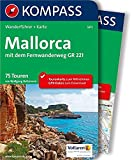 Mallorca: Wanderführer mit Extra-Tourenkarte 1:100.000, 75 Touren, GPX-Daten zum Download. (KOMPASS-Wanderführer, Band 5911)