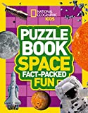 Puzzle Book Space: Brain-tickling quizzes, sudokus, crosswords and wordsearches (National Geographic Kids Puzzle Books)