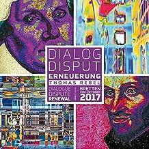 Dialog. Disput. Erneuerung: Dialogue. Dispute. Renewal (Lindemanns Bibliothek)