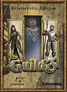 The Guild 3 - Aristocratic Edition
