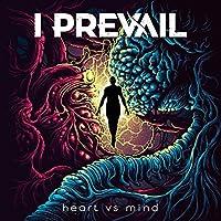 Heart vs. Mind [Explicit]