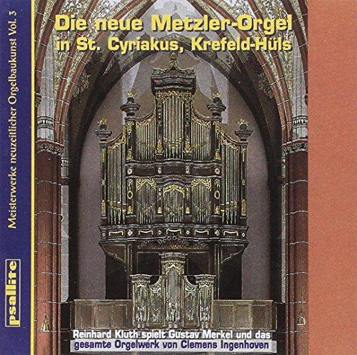 Preisvergleich Produktbild Die Neue Metzler-Orgel in St.Cyriakus, Krefeld