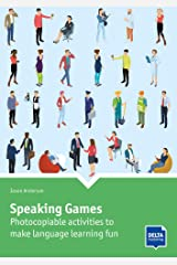 Speaking Games: Photocopiable activities to make language learning fun. Book with photocopiable activites (DELTA Photocopiables) Paperback