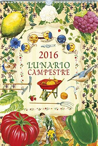 Lunario campreste 2016 (Calendarios Rustika 2016) por Equipo de Todolibro