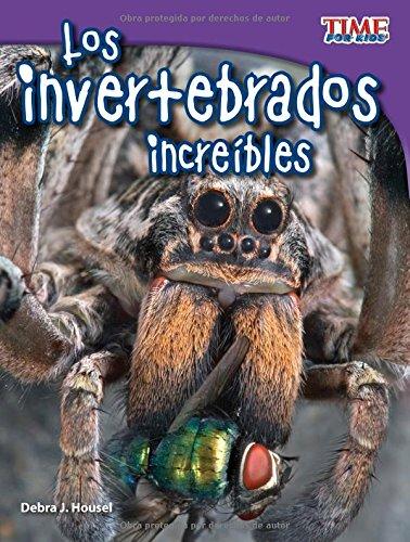 Los Invertebrados Increíbles (TIME For Kids en Español, Level 3)