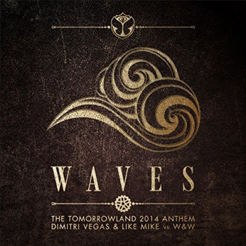 Waves (Tomorrowland 2014 Anthe...