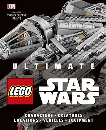 Ultimate LEGO Star Wars: Includes two exclusive prints (Ultimate Lego Star Wars)