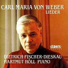 Carl Maria Von Weber: Lieder