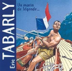 Un Marin De Légende : Eric Tabarly  - CD Album