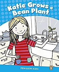Level 1: Katie Grows a Bean Plant CLIL (Pearson English Kids Readers)