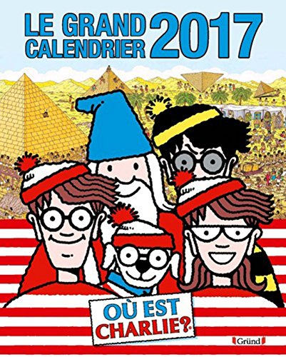 Le grand calendrier Charlie 2017