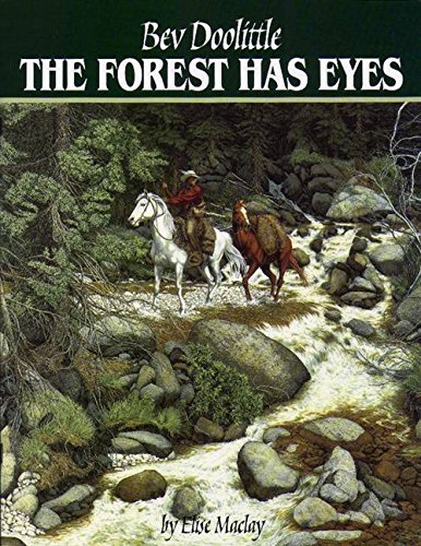 The Forest Has Eyes by Bev Doolittle (1998-01-09)