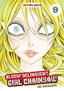 Bloody Delinquent Girl Chainsaw Edition simple Tome 9