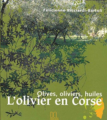 L'olivier en Corse : Olives, oliviers, huiles
