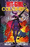 Hit-Girl 1: In Colombia
