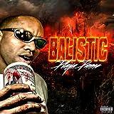 Balistic [Explicit]
