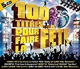 100 Titres Pour Faire La Fête (5 CD)