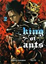 King of ants, tome 2 par Tsukawaki