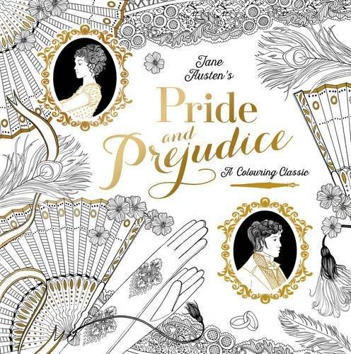 Pride & Prejudice (A Colouring Classic) por Jane Austen