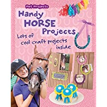 Handy Horse Projects (Pet Projects) (English Edition)