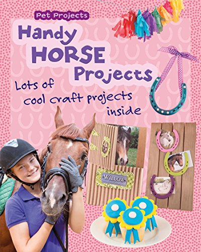 Handy Horse Projects (Pet Projects)