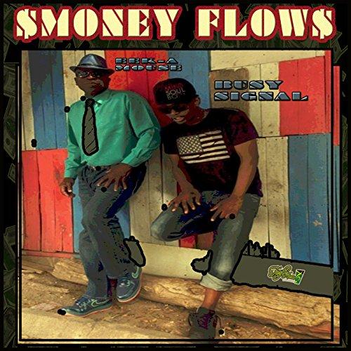 Money Flow (feat. Eek-a-Mouse)