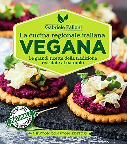 La cucina regionale italiana vegana di Gabriele Palloni
