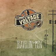 Travellin' Men [Explicit]