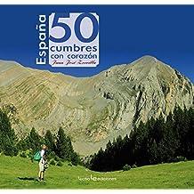 España. 50 Cumbres Con Corazón (Iris)