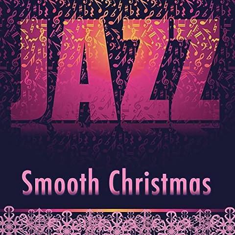 Smooth Christmas: Jazz Christmas Soothing Piano Music