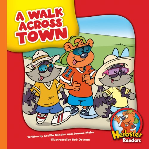 A Walk Across Town (Herbster Readers: Teamwork at Lotsaluck Camp: Level 4 Readers: The Environment)