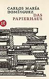 Das Papierhaus: Roman (insel taschenbuch)