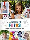 DIY - sei dabei! Basteln mit Fotos: Kreative Ideen zum...