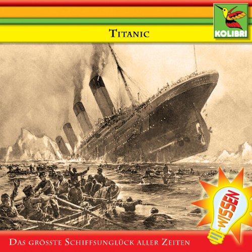 Titanic - Das größte Schiffsun...