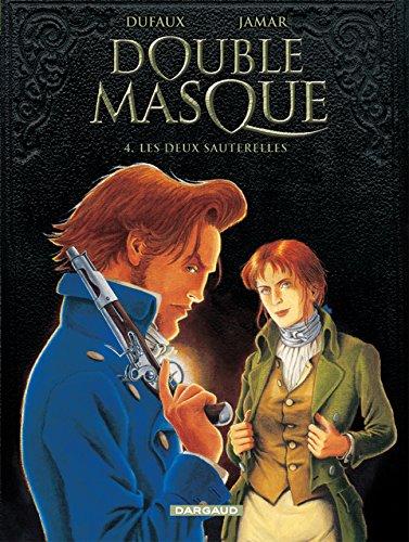Double Masque - tome 4 - Les Deux sauterelles