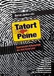 Tatort Peine: Spektakuläre Kriminalfä...
