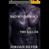 The Killer (Bad Boys Book 3) (English Edition)