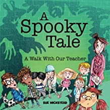A Spooky Tale: A Walk with the Teacher