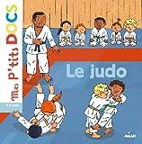 Mes P'tits Docs: Le Judo